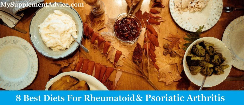 8 Best Diets For Rheumatoid & Psoriatic Arthritis (2021 Guide)