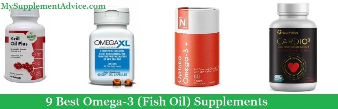 9 Best Omega-3 (Fish Oil) Supplements