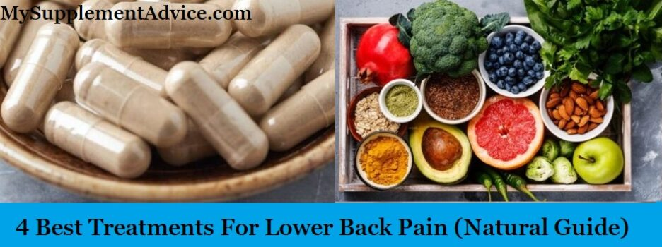 4 Best Treatments For Lower Back Pain (Natural Guide)