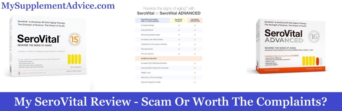 My SeroVital Review (2021) - Scam Or Worth The Complaints?