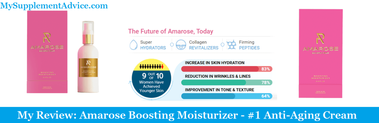 My Review: Amarose Boosting Moisturizer (2021) – #1 Anti-Aging Serum