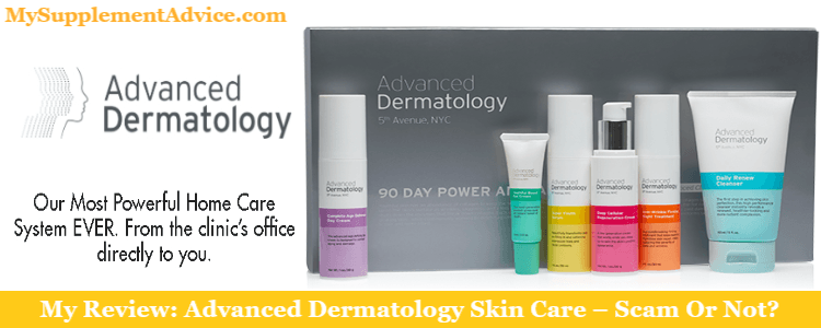 My Review: Advanced Dermatology Skin Care (2021) – Scam Or Not?
