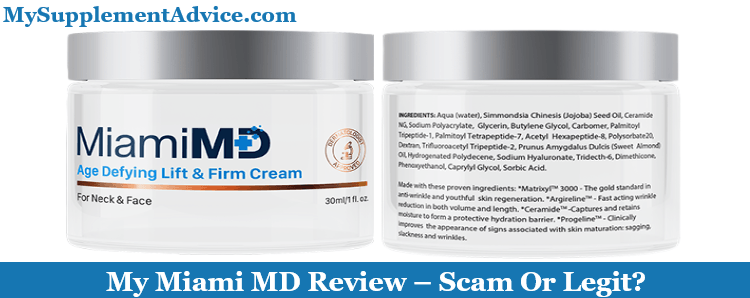 My Miami MD Cream Review (2021) – Scam Or Legit?