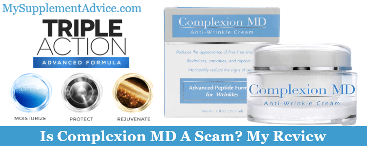 Is Complexion MD A Scam? My Review (2021)