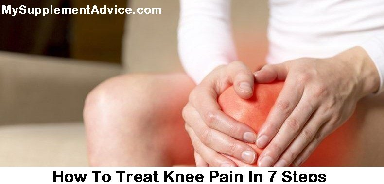 How To Treat Knee Pain In 7 Steps (2021)