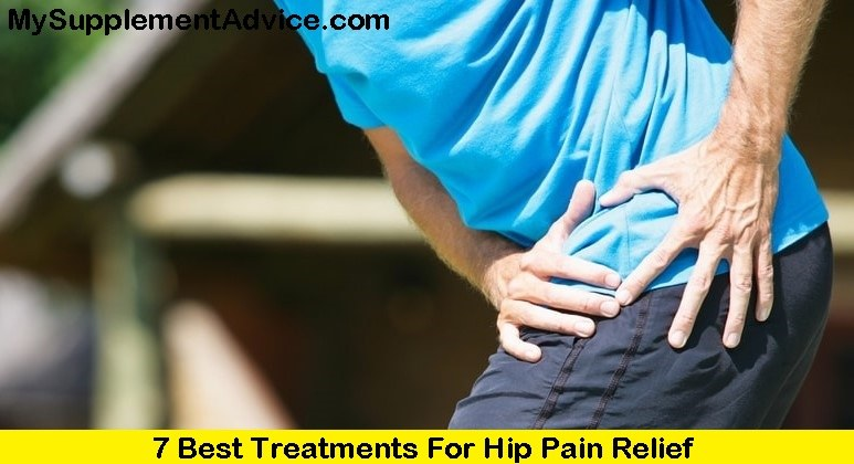 7 Best Treatments For Hip Pain Relief (2021)