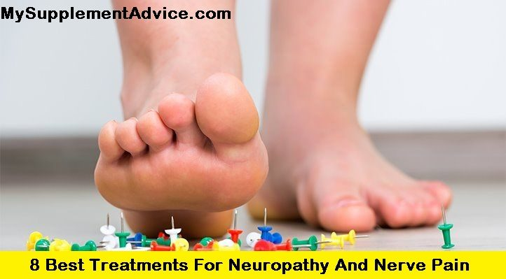 8 Best Treatments For Neuropathy and Nerve Pain (2021)