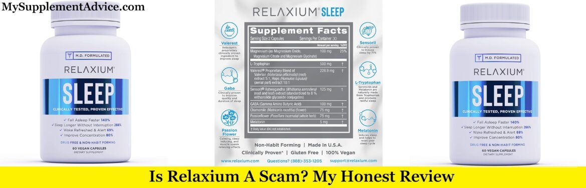 Is Relaxium Sleep A Scam? My Review