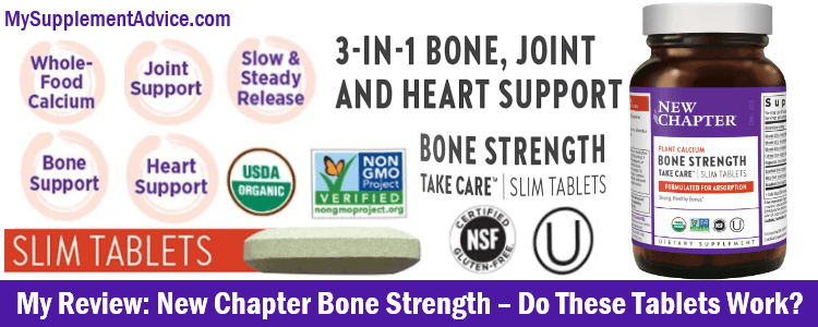My Review: New Chapter Bone Strength (2021) – Do These Tablets Work?