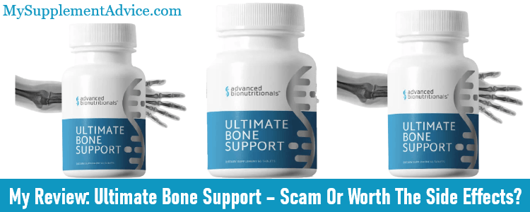 My Review: Ultimate Bone Support (2021) – Scam Or Worth The Side Effects?