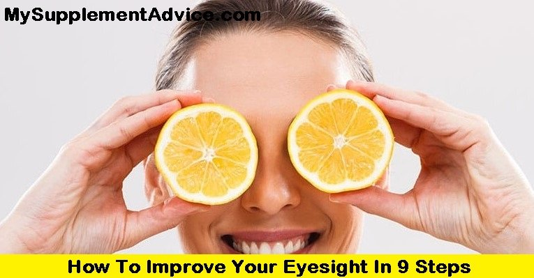 How To Improve Your Eyesight In 9 Steps (2021)